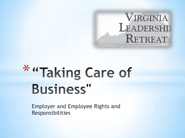 *    Employer and Employee Rights and    Responsibilities