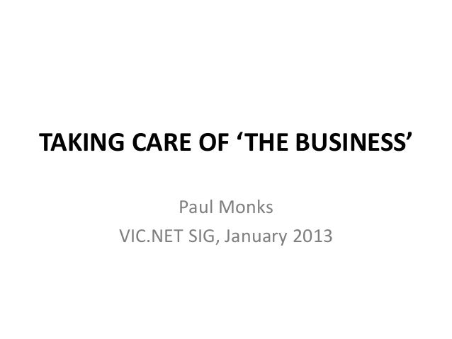 Taking Care of 'The Business'