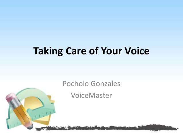 Taking Care of Your Voice Pocholo Gonzales VoiceMaster