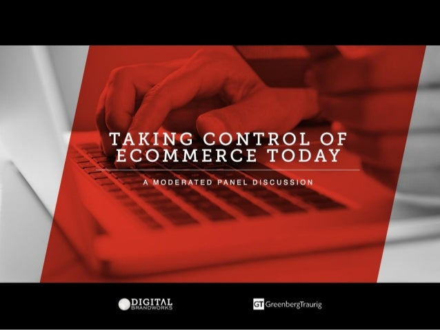 Taking Control of Ecommerce Today