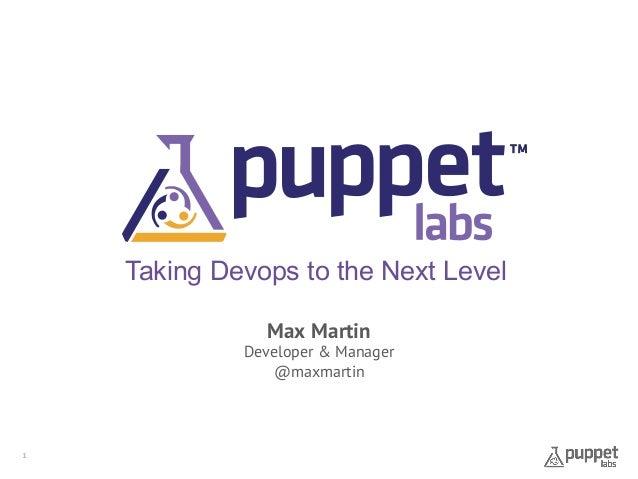 Taking devops to the Next Level - Max Martin