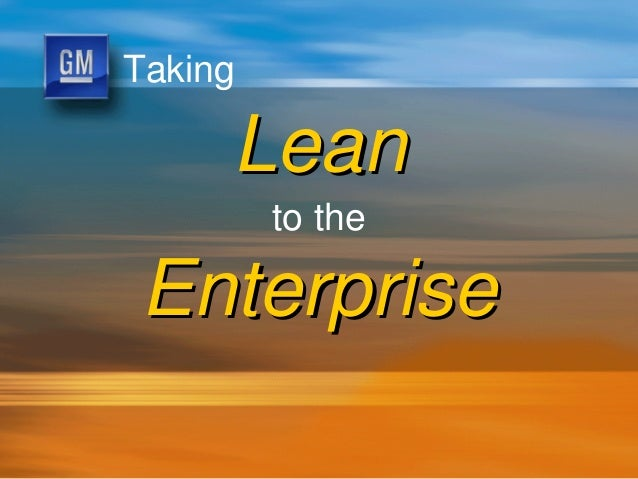 Taking Lean to the Enterprise