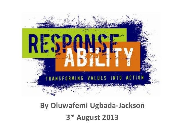 By Oluwafemi Ugbada-Jackson 3rd August 2013