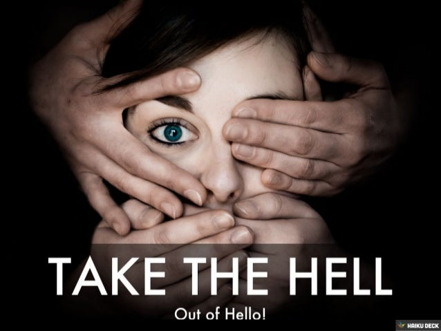 Taking the Hell Out of Hello