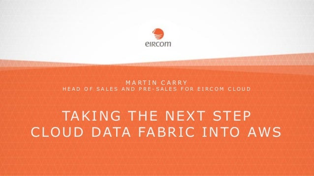 Taking The Next Step Cloud Data Fabric Into AWS