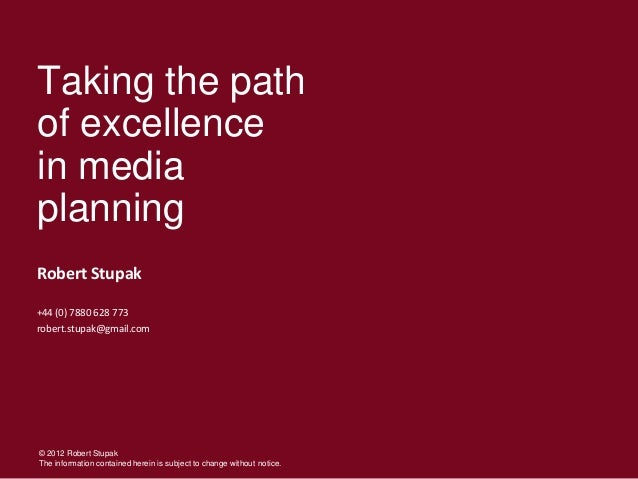 Taking the path of excellence in media planning