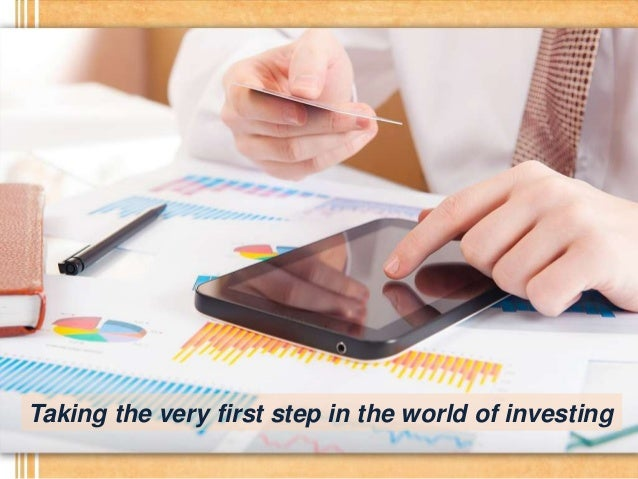 Taking the very first step in the world of investing