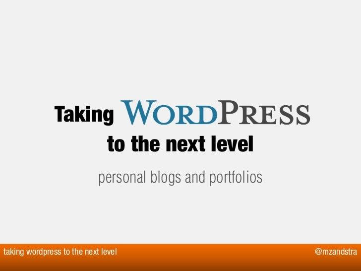 Taking wordpress to the next level