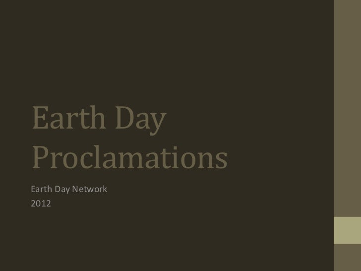 Earth DayProclamationsEarth Day Network2012