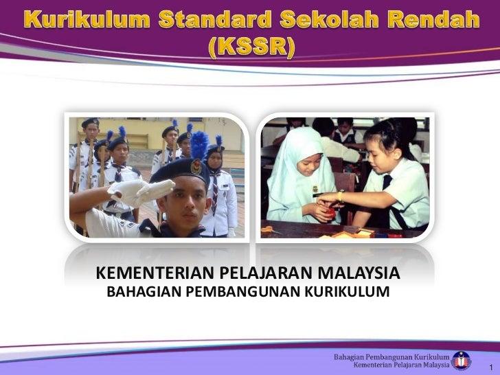 KEMENTERIAN PELAJARAN MALAYSIA BAHAGIAN PEMBANGUNAN KURIKULUM                                  1