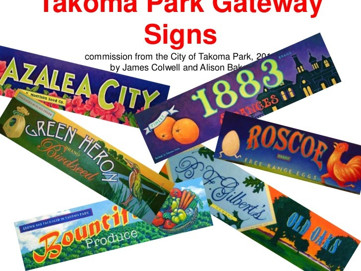 Takoma Park Gateway Signscommission from the City of Takoma Park, 2010by James Colwell and Alison Baker<br />