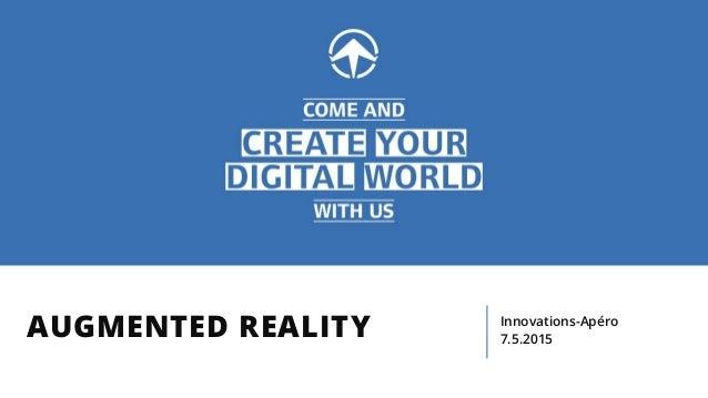 AUGMENTED REALITY Innovations-Apéro 7.5.2015