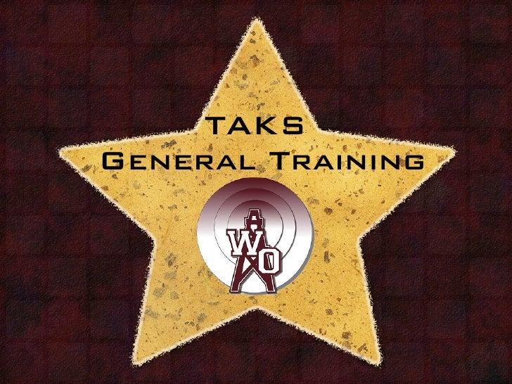 2011TAKS General Training