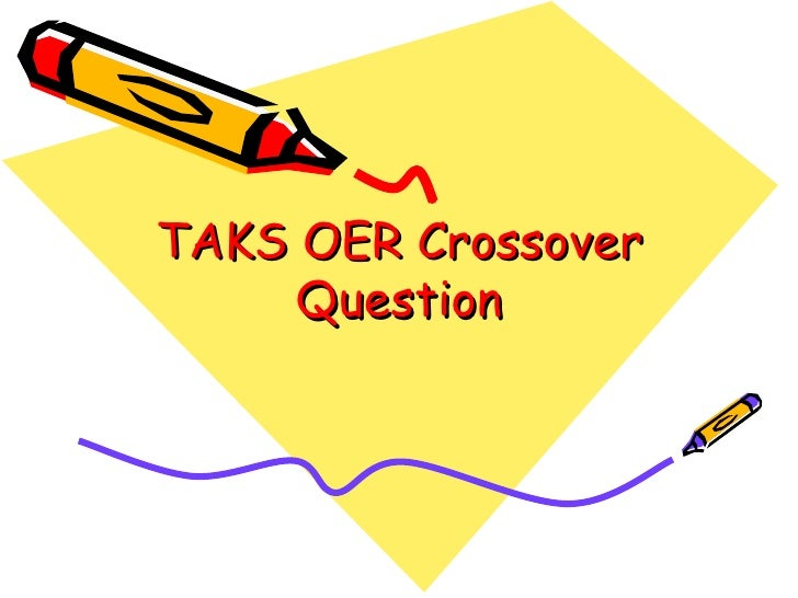 TAKS OER crossover_question2