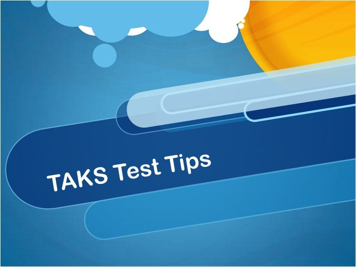 Taks test tips
