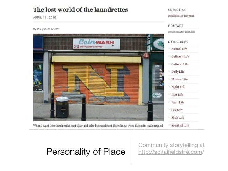 Community storytelling at Personality of Place   http://spitalfieldslife.com/