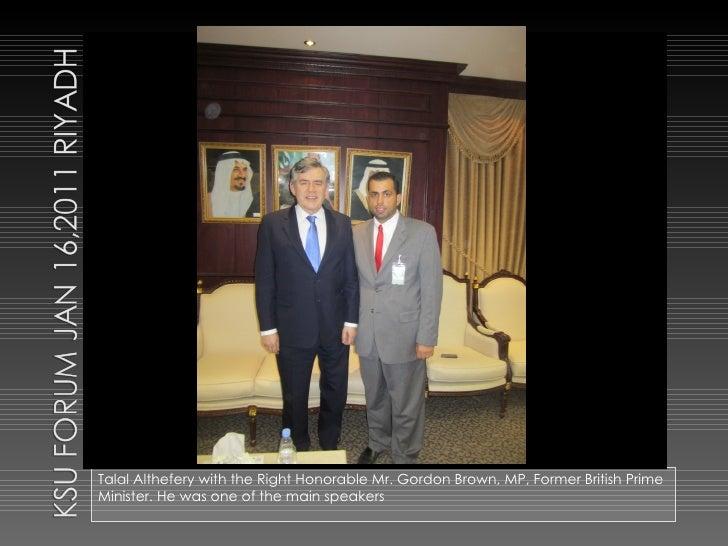 Talal Althefery @ Ksu Forum On Entrepreneurship with Prime British Minister Gordon Brown