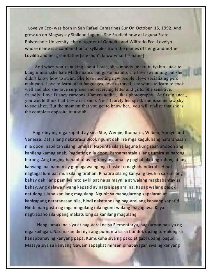 Lovelyn Eco- was born in San Rafael Camarines Sur On October 15, 1992. And grew up on Magsaysay Siniloan Laguna. She Studi...