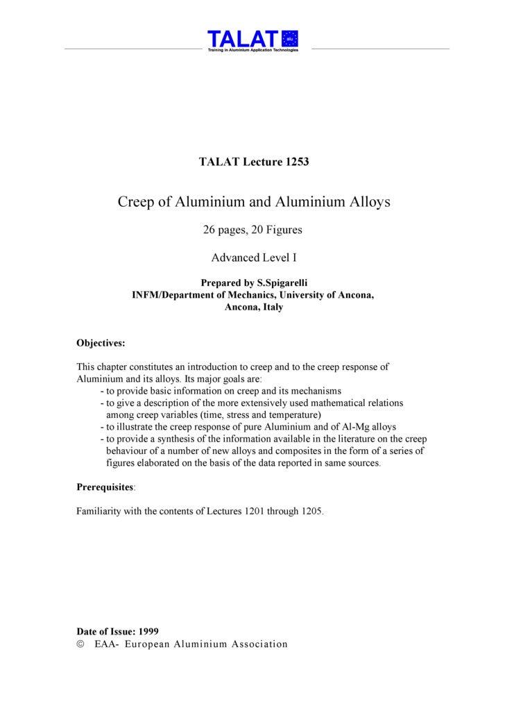 TALAT Lecture 1253             Creep of Aluminium and Aluminium Alloys                                 26 pages, 20 Figure...