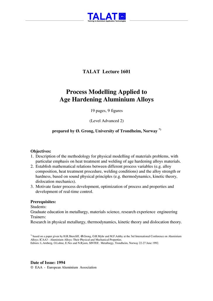 TALAT Lecture 1601                             Process Modelling Applied to                        Age Hardening Aluminium...