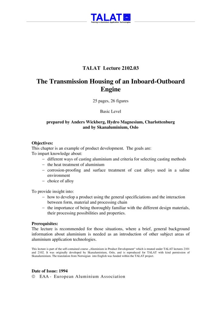 TALAT Lecture 2102.03: The Transmission Housing of an Inboard-Outboard Engine, Special Study: Casting