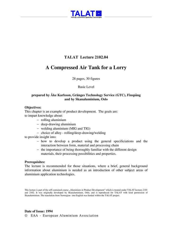 TALAT Lecture 2102.04                       A Compressed Air Tank for a Lorry                                             ...
