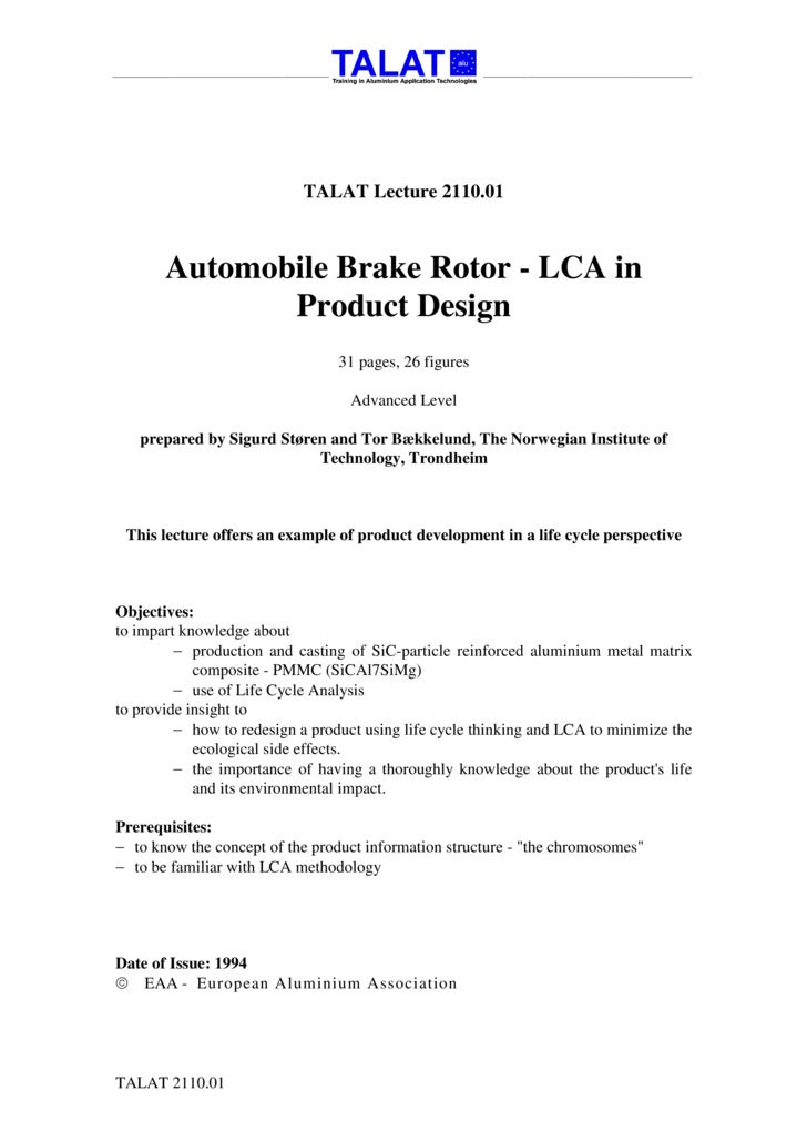 TALAT Lecture 2110.01           Automobile Brake Rotor - LCA in               Product Design                              ...