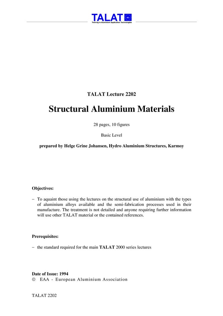 TALAT Lecture 2202            Structural Aluminium Materials                                  28 pages, 10 figures        ...