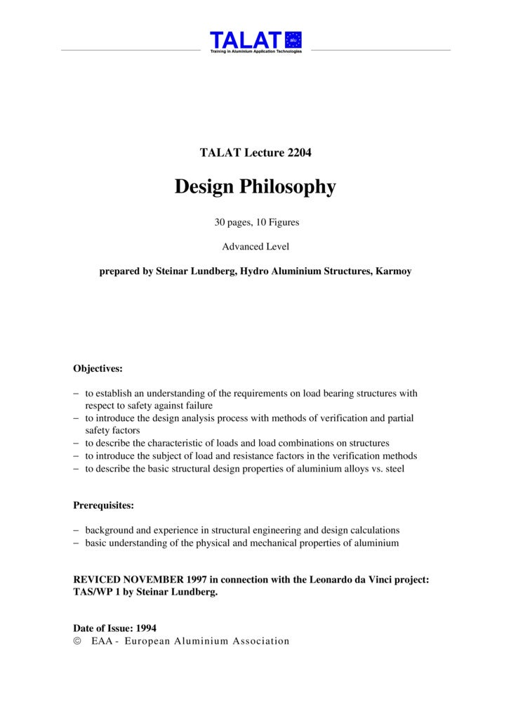 TALAT Lecture 2204                            Design Philosophy                                   30 pages, 10 Figures    ...