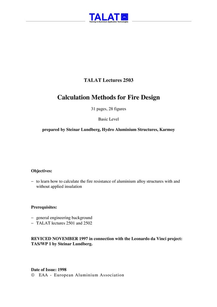 TALAT Lectures 2503                    Calculation Methods for Fire Design                                   31 pages, 28 ...