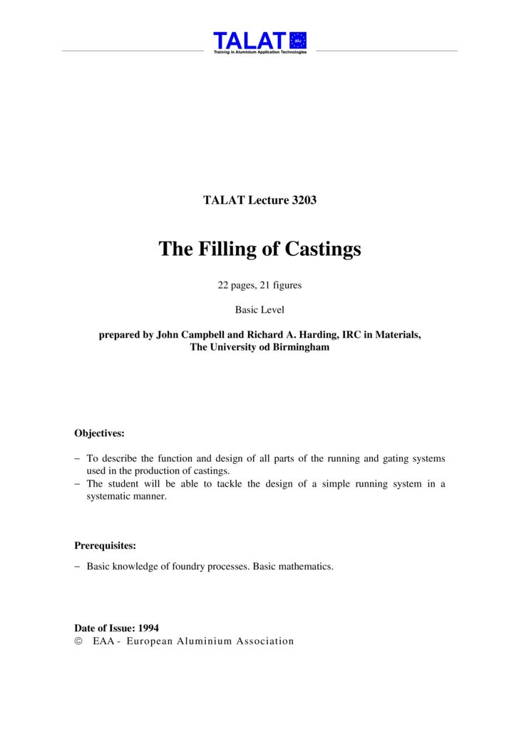 TALAT Lecture 3203                      The Filling of Castings                                 22 pages, 21 figures      ...