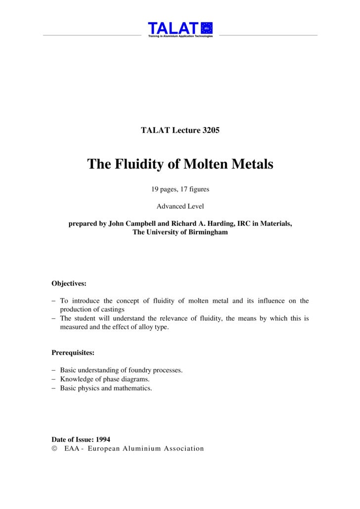 TALAT Lecture 3205                  The Fluidity of Molten Metals                                 19 pages, 17 figures    ...
