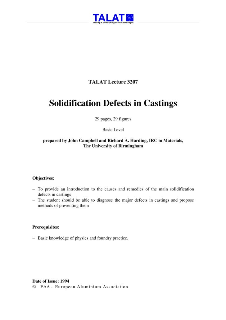 TALAT Lecture 3207            Solidification Defects in Castings                                 29 pages, 29 figures     ...
