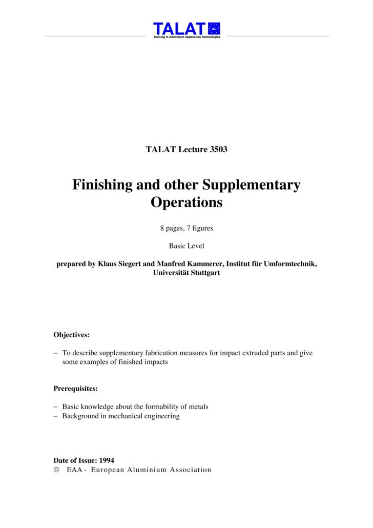 TALAT Lecture 3503: Finishing and other Supplementary Operations