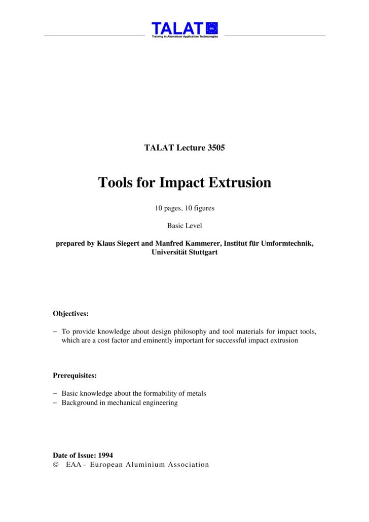 TALAT Lecture 3505: Tools for Impact Extrusion