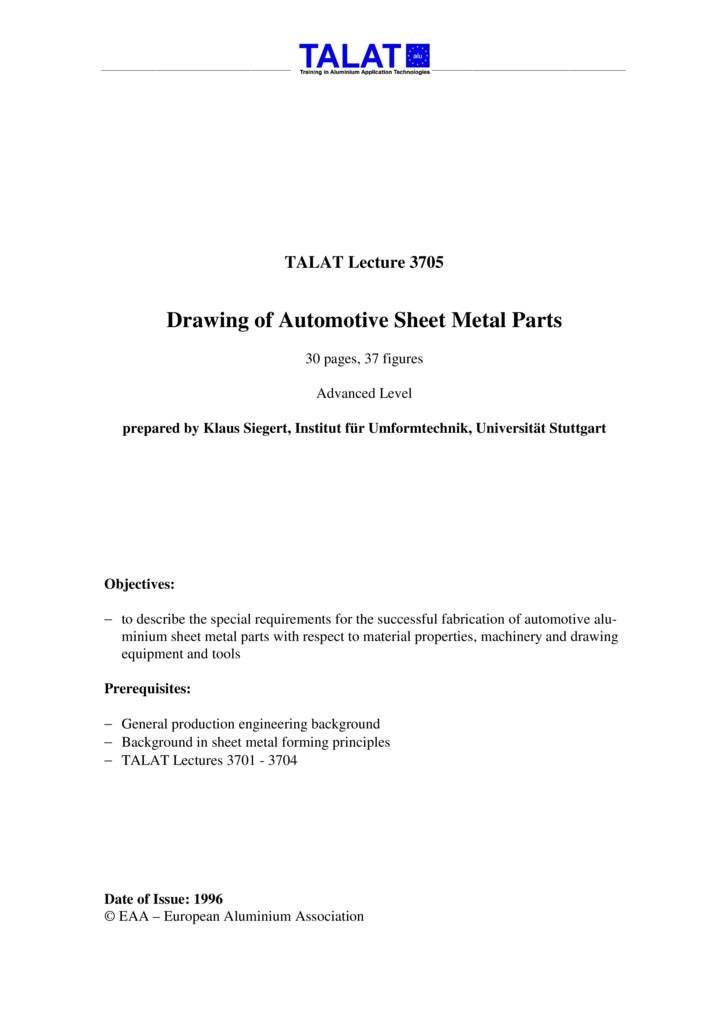 TALAT Lecture 3705             Drawing of Automotive Sheet Metal Parts                                   30 pages, 37 figu...