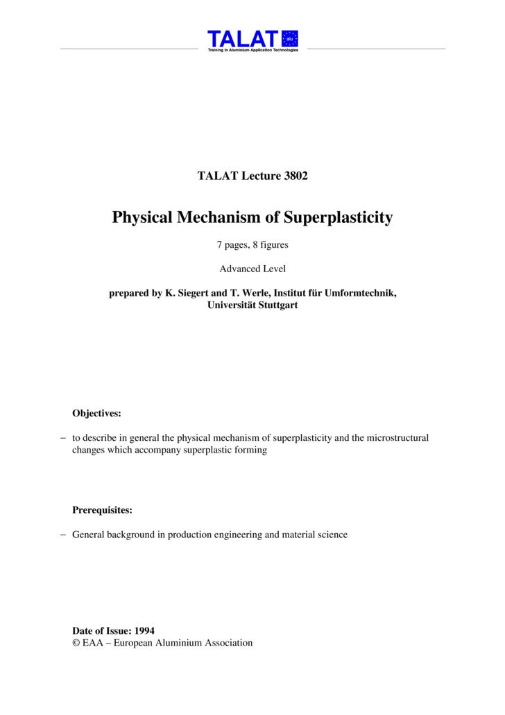 TALAT Lecture 3802               Physical Mechanism of Superplasticity                                       7 pages, 8 fi...