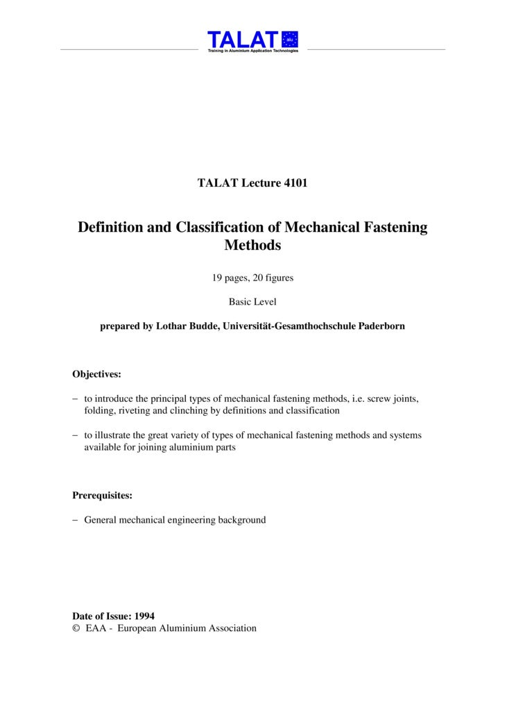 TALAT Lecture 4101    Definition and Classification of Mechanical Fastening                         Methods               ...