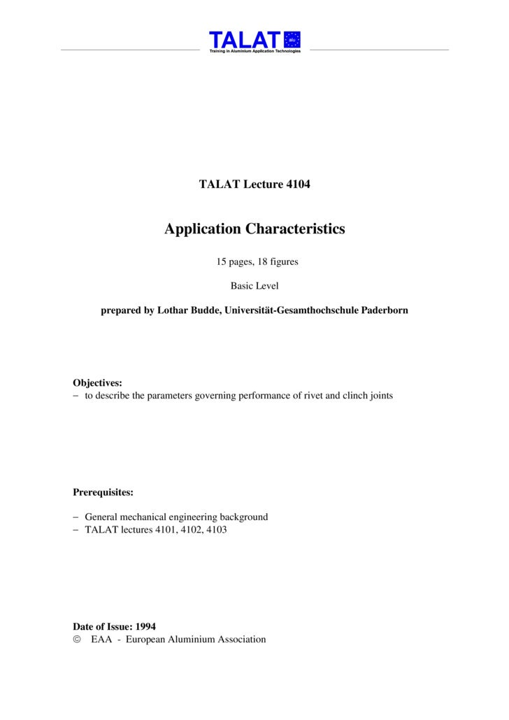 TALAT Lecture 4104                        Application Characteristics                                    15 pages, 18 figu...
