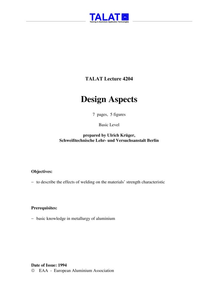 TALAT Lecture 4204                                Design Aspects                                    7 pages, 5 figures    ...