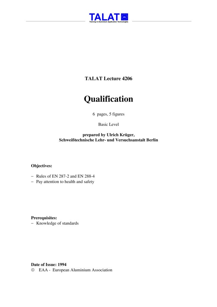 TALAT Lecture 4206                                 Qualification                                   6 pages, 5 figures     ...