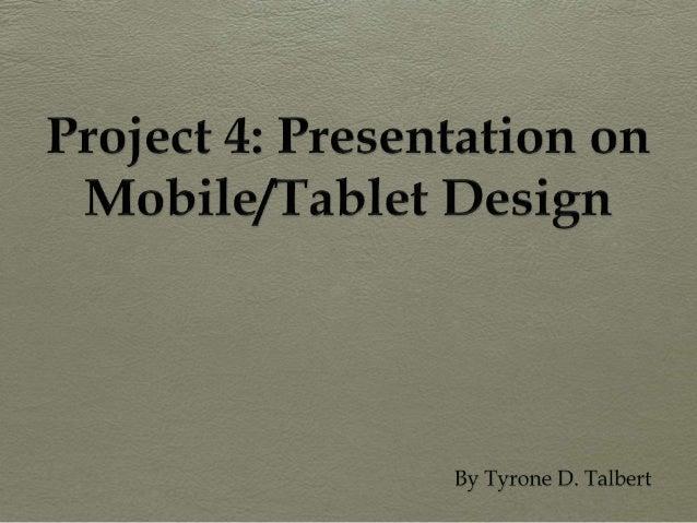 Presentation on Mobile/Tablet Design