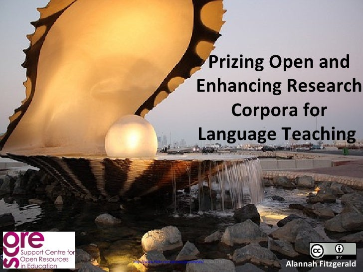 Prizing Open and                                 Enhancing Research                                     Corpora for       ...