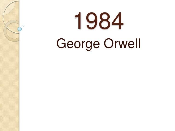 1984George Orwell