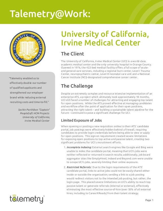 Page 1Talemetry@Work:University of California,Irvine Medical CenterThe ClientThe University of California, Irvine Medical ...