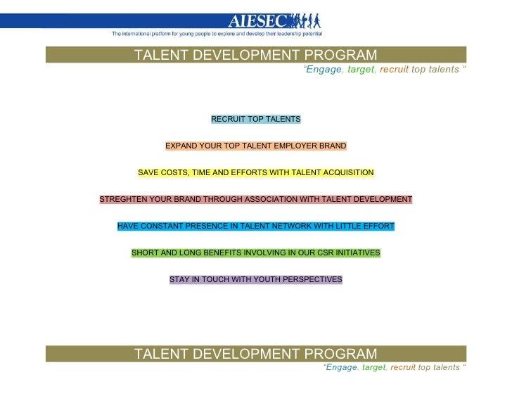 "TALENT DEVELOPMENT PROGRAM                                              ""Engage, target, recruit top talents ""            ..."