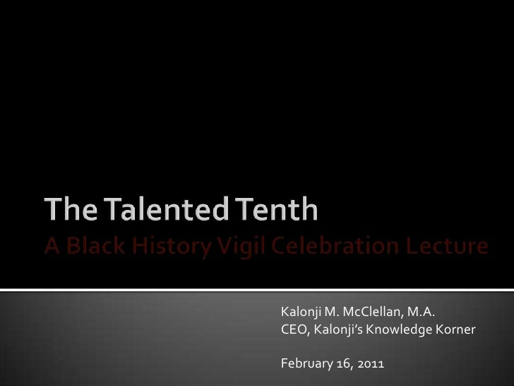 Talented Tenth: A Black History Month Lecture