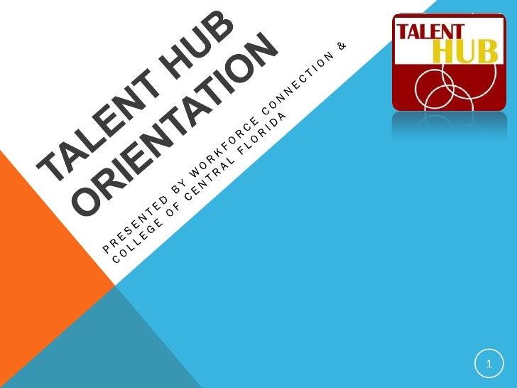 Talent Hub Orientation