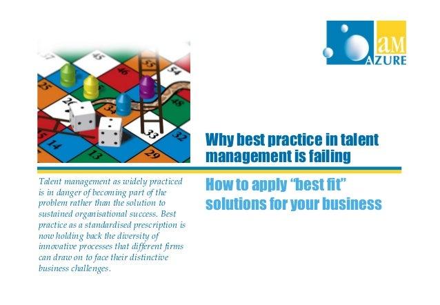 Talent Management Why Best Fit Beats Best Practice