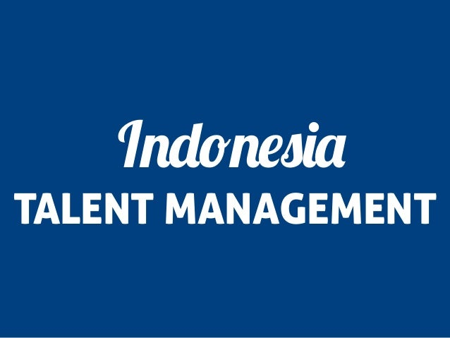 Indonesia TALENT MANAGEMENT